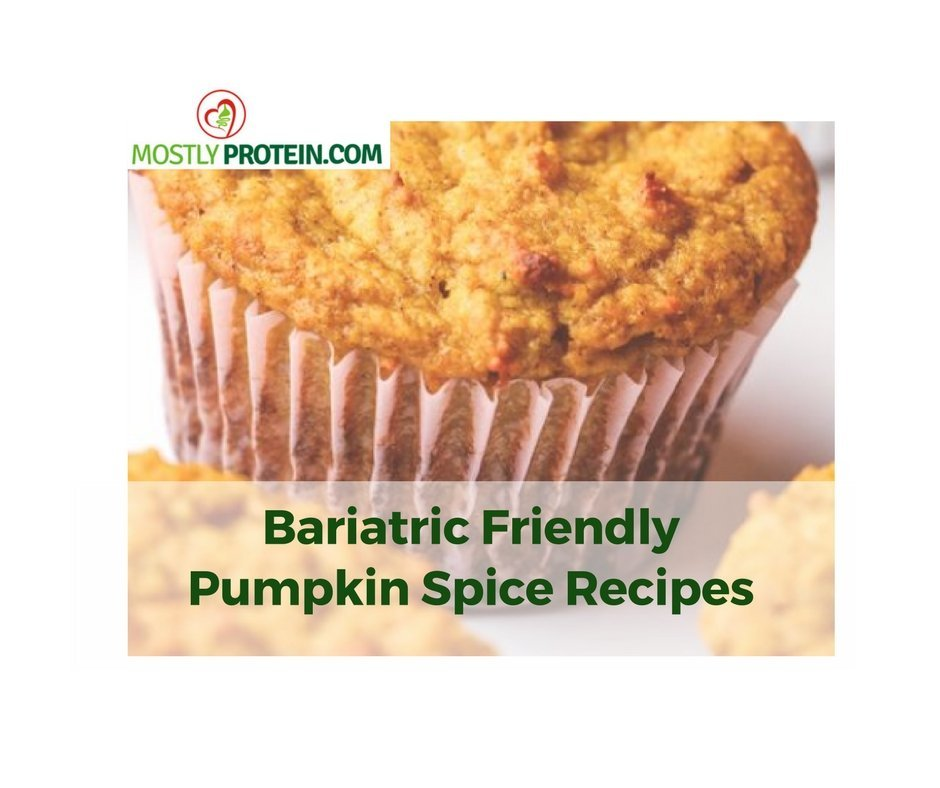 Bariatric Friendly Pumpkin Spice Deliciousness